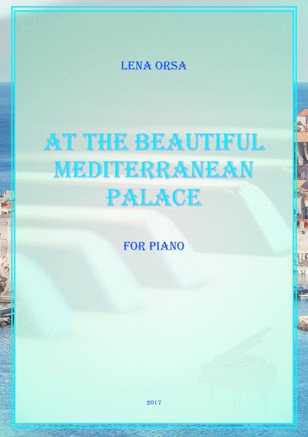 At the Beautiful Mediterranean Palace