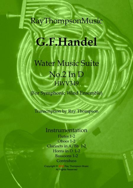 Handel: Suite No.2 in D (HWV349)(Complete)