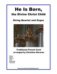 He is Born – String Quartet and Organ