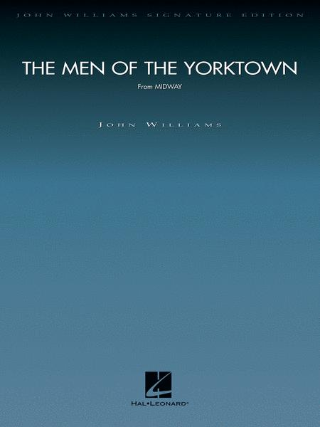 The Men of the Yorktown (from Midway)
