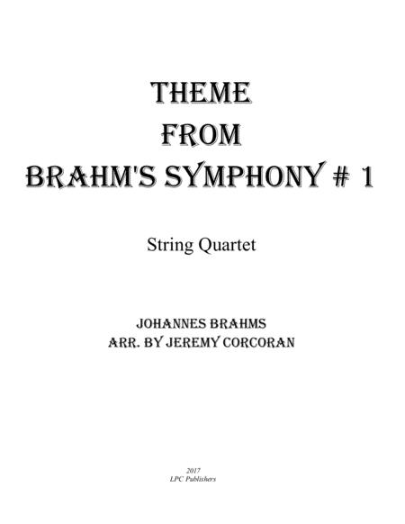 Theme from Brahms Symphony #1 for String Quartet