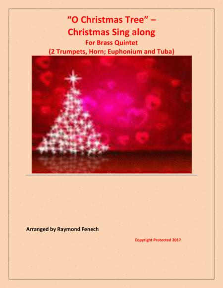 O Christmas Tree - Christmas Sing along (For Brass Quintet - 2 Trumpets, Horn, Euphonium and Tuba)