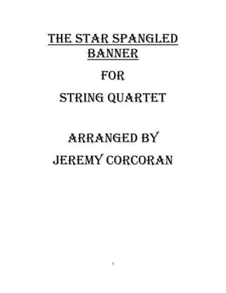 The Star Spangled Banner for String Quartet