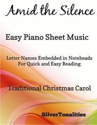 Amid the Silence  Easy Piano Sheet Music
