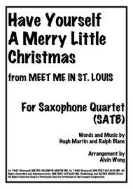 Have Yourself A Merry Little Christmas - Saxophone Quartet