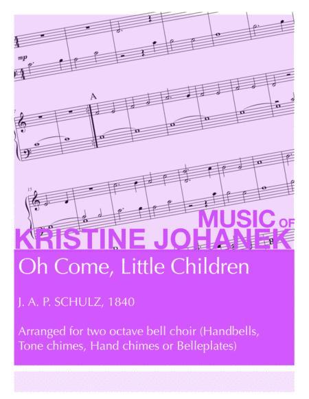 Oh Come, Little Children (2 octave)