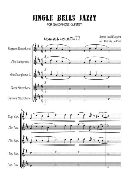 Jingle Bells Jazzy (For saxophone Quintet)