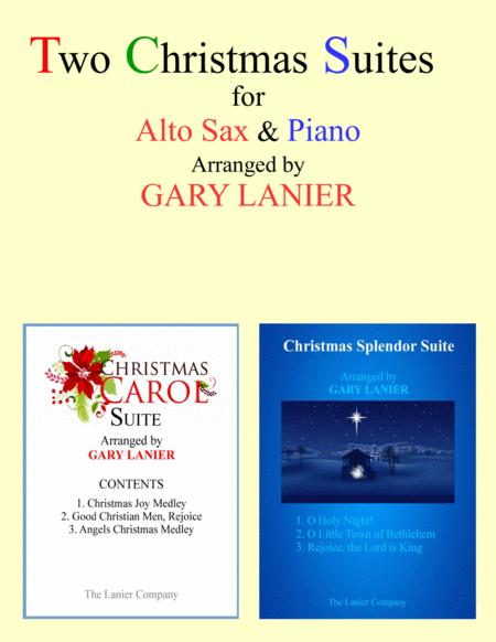 TWO CHRISTMAS SUITES (Alto Sax and Piano with Score & Parts)