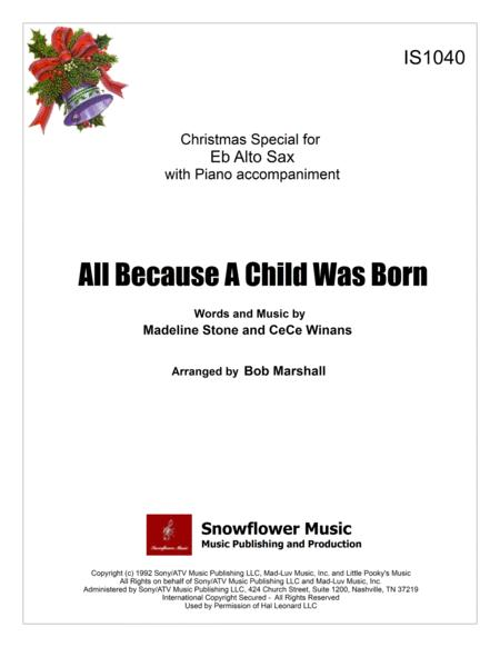 All Because A Child Was Born - Eb Alto Sax Solo