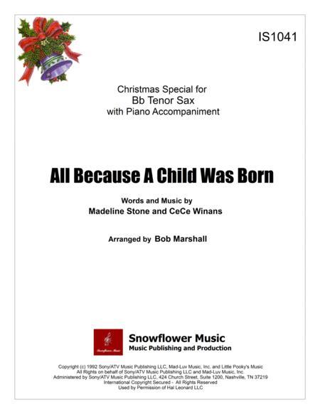 All Because A Child Was Born - Bb Tenor Sax Solo