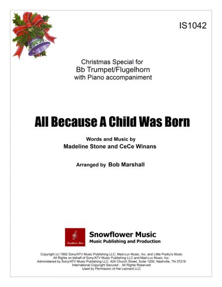 All Because A Child Was Born - Bb Trumpet/Fluglehorn Solo