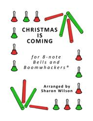Christmas Is Coming for 8-note Bells and Boomwhackers® (with Black and White Notes)