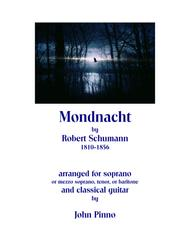 Mondnacht (Robert Schumann) for soprano (or mezzo-soprano, tenor, baritone) and classical guitar