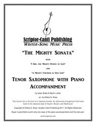 (I Sing The Mighty Power Of God & A Mighty Fortress Is Our God) The Mighty Sonata - Tenor Saxophone