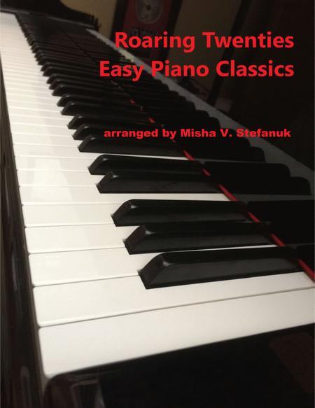 Roaring Twenties Easy Piano Classics