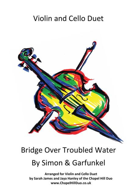 Bridge Over Troubled Water - Violin & Cello Duet Arrangement by the Chapel Hill Duo