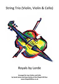 Royals - String Trio (2 Violins & Cello) arrangement by the Chapel Hill Duo