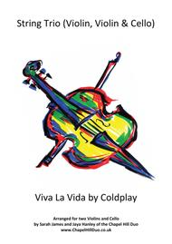 Viva La Vida -  String Trio (2 Violins & Cello) arrangement by the Chapel Hill Duo