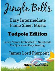 Jingle Bells Easy Intermediate Piano Sheet Music Tadpole Edition