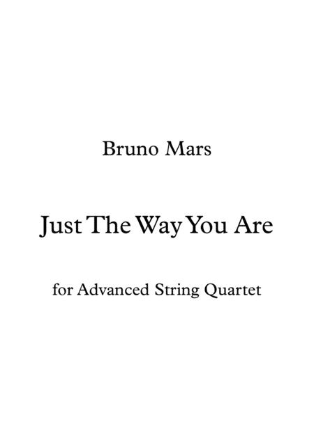 Just The Way You Are - Bruno Mars (Advanced String Quartet Arrangement)