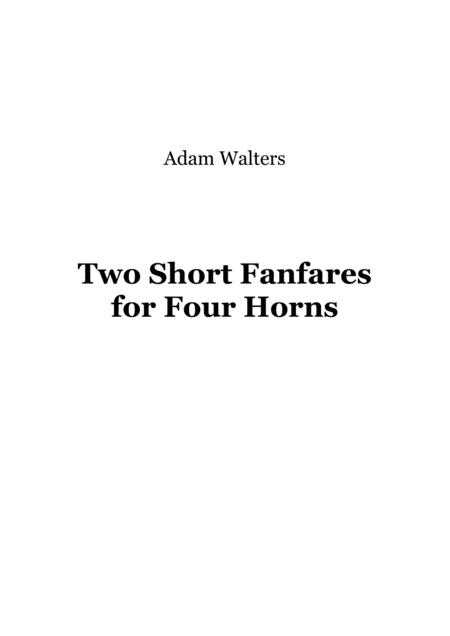 Two Short Fanfares for Four Horns