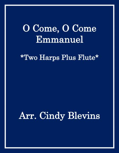 O Come, O Come Emmanuel, arranged for Two Harps Plus Flute