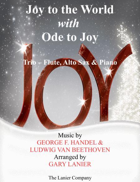 JOY TO THE WORLD with ODE TO JOY (Trio - Flute, Alto Sax with Piano & Score/Part)