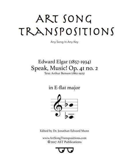 Speak, Music! Op. 41 no. 2 (E-flat major)