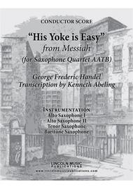 Handel – His Yoke is Easy from Messiah (for Saxophone Quartet AATB)