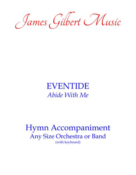 EVENTIDE (Abide With Me)
