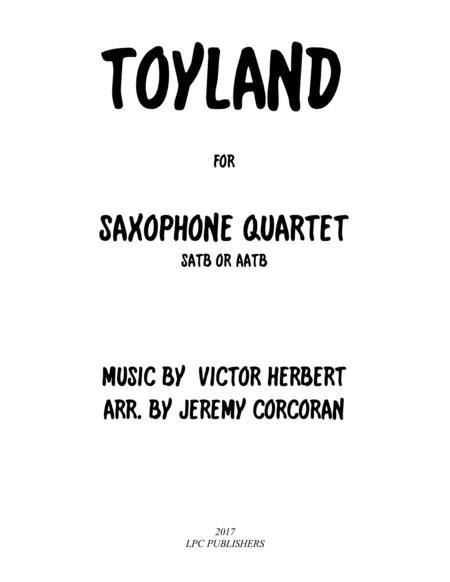 Toyland for Saxophone Quartet (SATB or AATB)