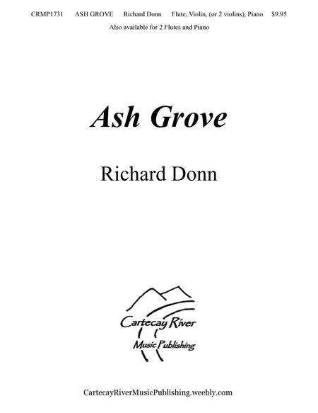 ASH GROVE ~ Flute, Violin (or 2 Violins), and Piano