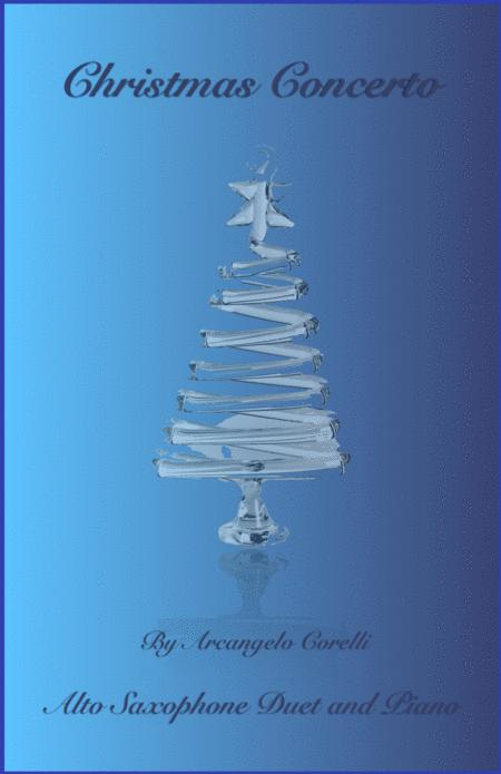 Christmas Concerto, Allegro, by Corelli; for Alto Saxophone Duet or Solo, with optional Piano