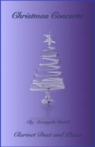 Christmas Concerto, Allegro, by Corelli; for Clarinet Duet or Solo, with optional Piano