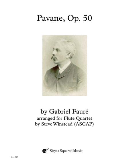 Pavane, Op. 50 for Flute Quartet or Choir
