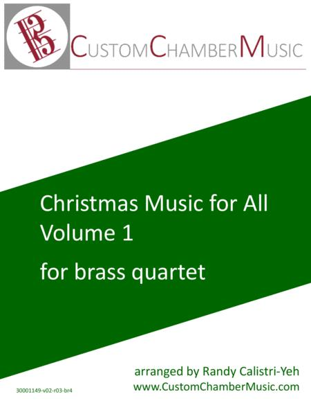 Christmas Carols for All, Volume 1 (for Brass Quartet)