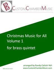 Christmas Carols for All, Volume 1 (for Brass Quintet)