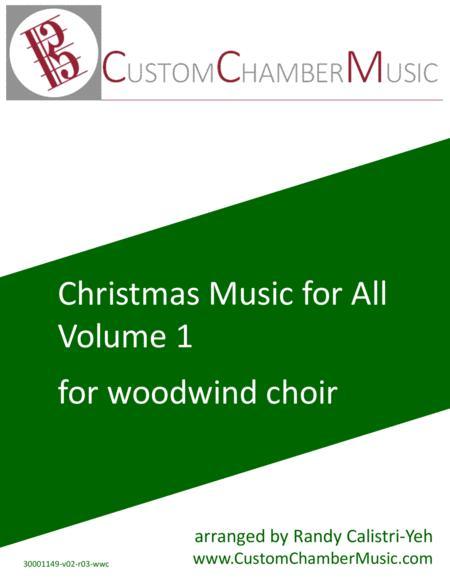 Christmas Carols for All, Volume 1 (for Woodwind Choir)