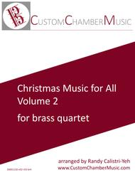 Christmas Carols for All, Volume 2 (for Brass Quartet)