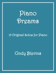 Piano Dreams, 15 original piano solos (late intermediate - advanced)