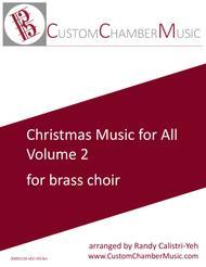 Christmas Carols for All, Volume 2 (for Brass Choir)