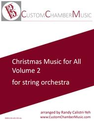Christmas Carols for All, Volume 2 (for String Orchestra)