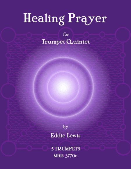 Healing Prayer for Trumpet Quintet by Eddie Lewis