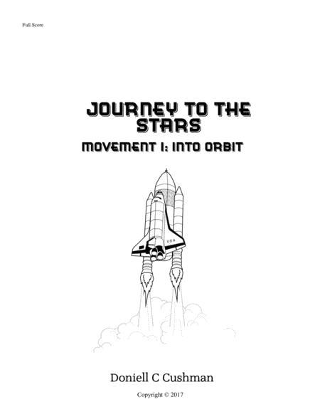 Journey to the Stars Movement 1: Into Orbit