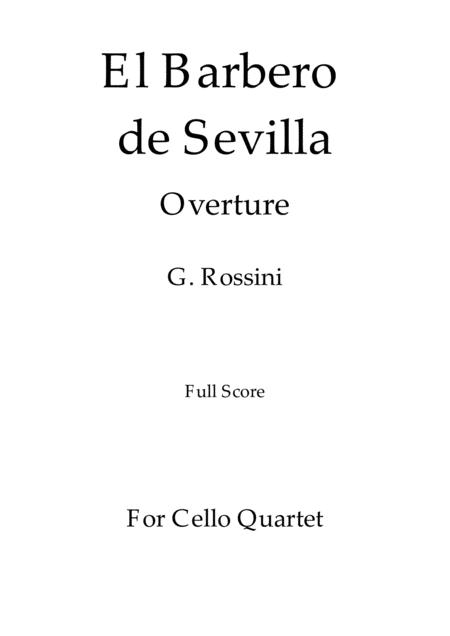 El Barbero de Sevilla - G. Rossini - For Cello Quartet (Full Score and Parts)