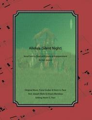Alleluia (Silent Night) for high soprano - vocal solo or duet with piano accompaniment
