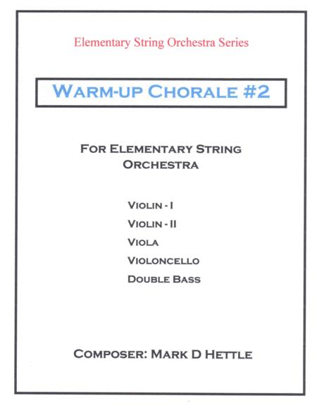 Warm-up Chorale #2 For Elementary String Orchestra
