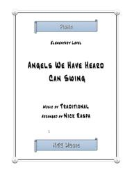 Angels We Have Heard Can Swing (elementary piano)