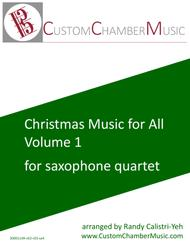 Christmas Carols for All, Volume 1 (for Saxophone Quartet)