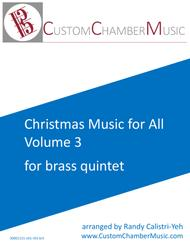 Christmas Carols for All, Volume 3 (for Brass Quintet)